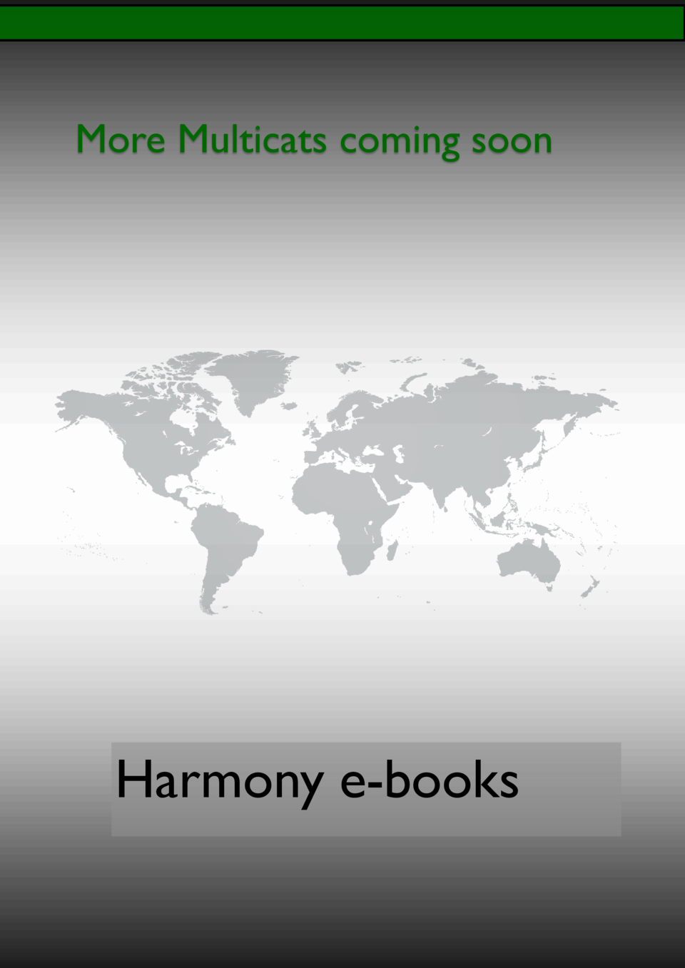 More Multicats coming soon  Harmony e-books